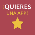 ¿Quieres una app?