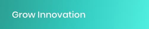 Grow Innovation