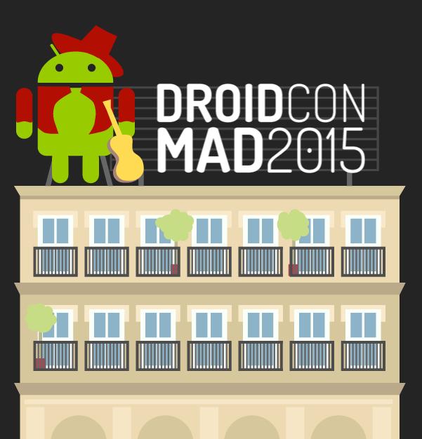 ¿Qué pasó en la DroidCon Madrid 2015?